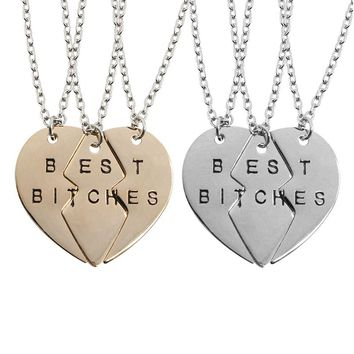 3 PC/Set  New Arrival Three-part Broken Heart Best Bitches Pendants Necklaces For Women BFF Best Friends Broken Heart Neckalce