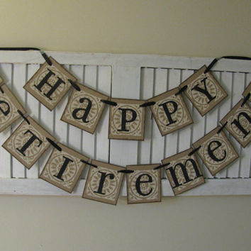 Happy Retirement Banner Garland Bunting Vintage Inspired Can Custom Colors