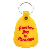 DCCKJN6 Another Day In Paradise Keychain