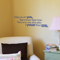 You are YOU Vinyl Wall Art FREE Shipping Fun Dr by showcase66