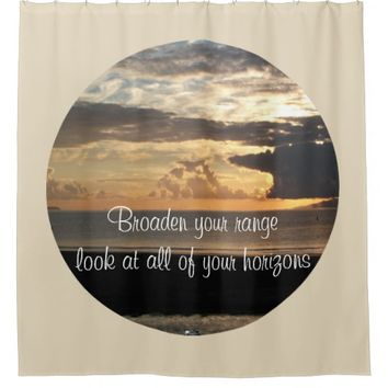 Horizons Quote by Kat Worth Shower Curtain