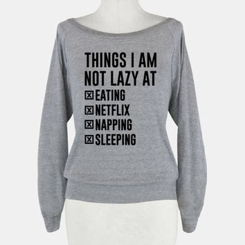 Things I Am Not Lazy
