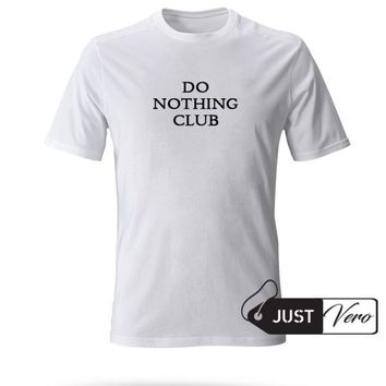 Do Nothing Club T shirt size XS - 5XL unisex for men and women