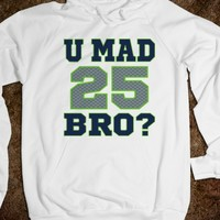 U Mad Bro Richard Sherman 25 Football Hoodie