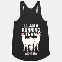 Llama Running Team - Go Ahead, Call The Cops