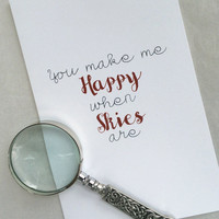 Romantic Interactive Card, You make me happy when skies are, greeting card, unique color 5x7 greeting card for friend for her engagement