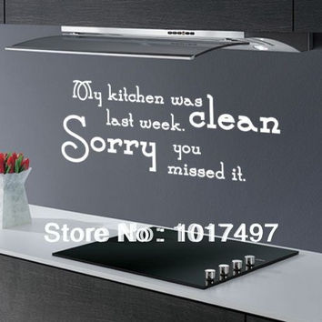 My Kitchen Was Clean ... Funny Dining Room Quote Wall Art