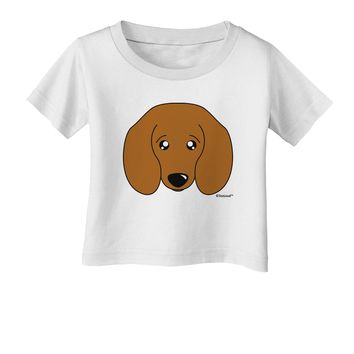 Cute Doxie Dachshund Dog Infant T-Shirt by TooLoud