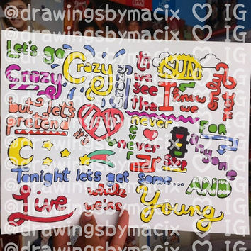 Live While We're Young Lyric Drawing by Drawingsbymaci on Etsy