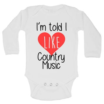 I'm Told I Like Country Music Funny Kids Onesuit - B211