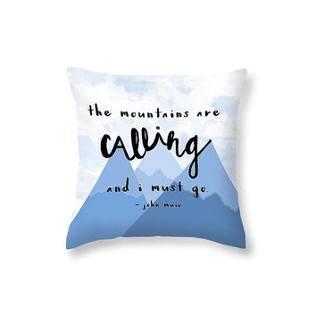 The Mountains Are Calling Typography PIllow Quote Art Pillow  Mountain Pillow Mountain Art Quotes Gift for Hiker Outdoorsy Nature Decor