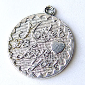 Vintage Sterling Mother We Love You Charm by Rembrandt
