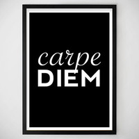 Inspirational Quote - Carpe Diem, seize the day Wall Decor, Art Print, Motivational Quote, Dorm Decor, Minimalist, Typography / Poster