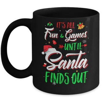 ONETOW It's All Fun Games Until Santa Finds Out Mug