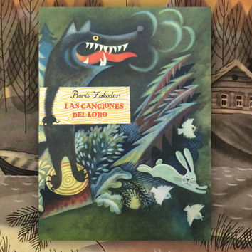 "B. Zakhoder ""How Wolf sang the songs"", Drawings by V. Chizhikov. (In Spanish). 8''x10'', Paperback, 10 Pages, 13 Illustrations — 1973"