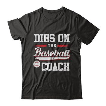 Dibs On The Coach Baseball