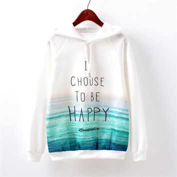 I Choose To Be Happy Sea View Hoodies Sweater