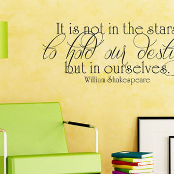 Art Wall Decals Wall Stickers Vinyl Decal Quote - William Shakespeare - To hold our destiny