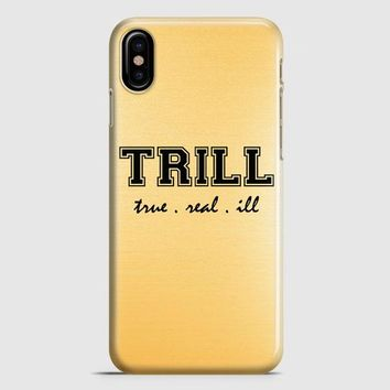 Trill Golden iPhone X Case