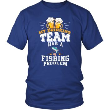 Men's My Drinking Team Has A Fishing Problem T-Shirt - Funny Gift