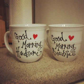 Good Morning Beautiful Handsome White Handwritten Mugs Set of Two