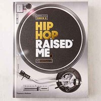 Hip Hop Raised Me By DJ Semtex - Urban Outfitters