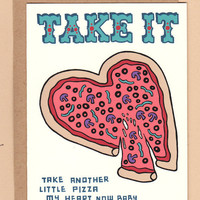 $4.00 take another little pizza my heart card by BettyTurbo on Etsy