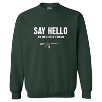 Say Hello To My Little Friend Scarface - Heavy Blend™ Crewneck Sweatshirt