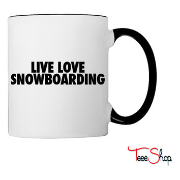 Live Love Snowboarding Coffee & Tea Mug