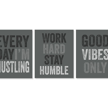 Office Decor 'Everyday I'm Hustling' Art Print Set of Three 5x7, 8X10, 11x14 Good Vibes Only - Work Hard Stay Humble Wall Decor Home Decor