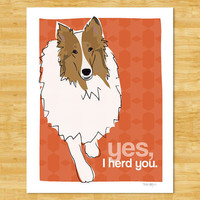 Collie Print Modern Dog Art - Yes I Herd You