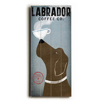 Labrador Coffee Co by Artist Ryan Fowler Wood Sign