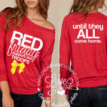 Red Friday support our troops  slouchy long sleeve top