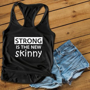 Strong is the new skinny Women's Ideal Racerback Tank