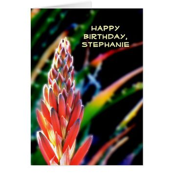 Happy Birthday, Personalized, Colorful Exotic Aloe Card