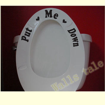 Free shipping Put me down + Flush .. Toilet Seat Sticker Toilet Seat Sign Reminder To Clean Quote Word Lettering Art