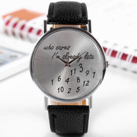 Trendy Women's Men's Watch Leather Band Wrist Watches, Funny Comment Who Cares Im Already Late = 1956469188