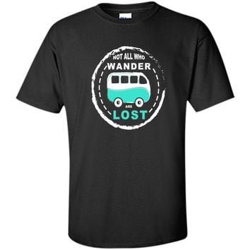 Campervan T-Shirt Not All Who Wander Are Lost