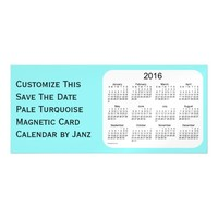 2016 Pale Turquoise Calendar by Janz 9x4 Magnet Magnetic Invitations