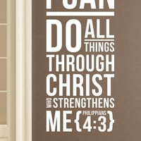 """Philippians 4:3 - Wall Vinyl Quote  - """"I can do all things through Christl"""""""