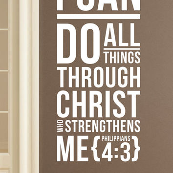 "Philippians 4:3 - Wall Vinyl Quote  - ""I can do all things through Christl"""