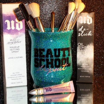 Beauty School Dropout Makeup Brush Holder - YOU CUSTOMIZE!