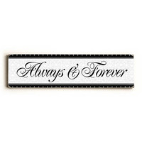 Always And Forever Wood Sign