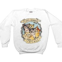 Cats Against Catcalls -- Unisex Sweatshirt