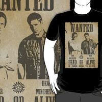 Supernatural - Wanted Dead or Alive T-Shirts & Hoodies