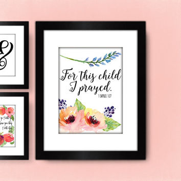 For This Child I Prayed PRINTABLE, Christian Bible Verse Nursery Wall Art, Pink Coral Watercolor Flower Print, Pretty + Paper