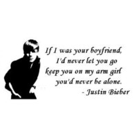 "IF I WAS YOUR BOYFRIEND ~ JUSTIN BIEBER: WALL DECAL, 13"" X 24"""