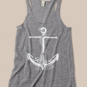 Refuse To Sink Nautical Anchor Eco Friendly Racerback Tank Top