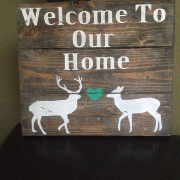 Rustic Deer Welcome Sign / wood deer sign / home sign / deer sign / cabin sign / deer welcome sign / custom sign