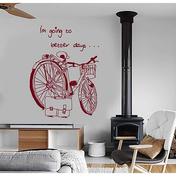 Wall Vinyl Decal Bike Bicycle Romantic Quote I Am Going To Better Days Unique Gift z3961